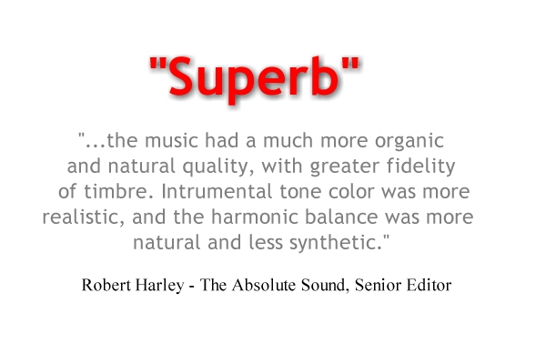 """Superb"" - Robert Harley"
